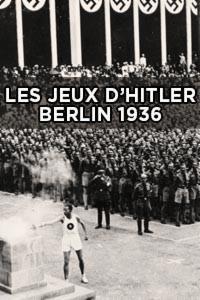 Les jeux d'Hitler - Documentaire (2016)