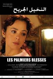 Les palmiers blessés - Film (2010)