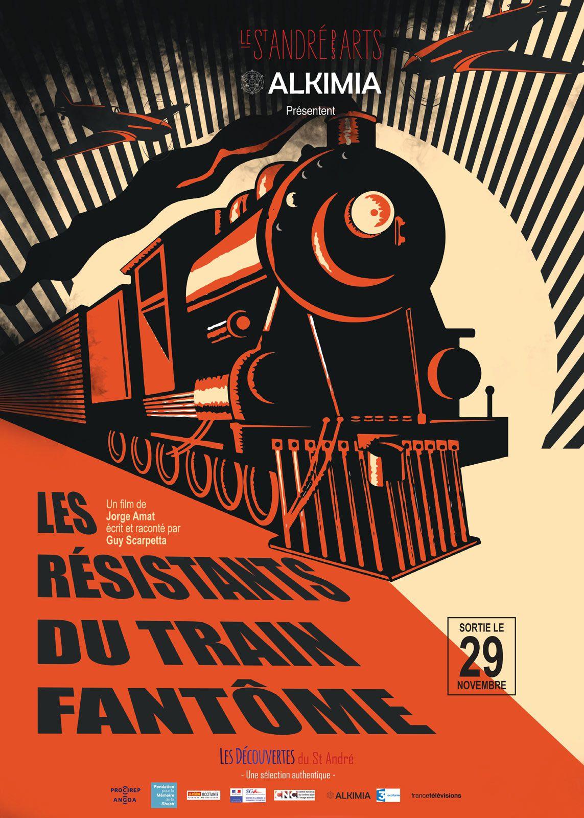 Les résistants du train fantôme - Documentaire (2017)