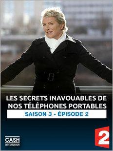 Les secrets inavouables de nos téléphones portables - Documentaire (2014)