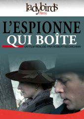 L'espionne qui boite - Documentaire (2012)