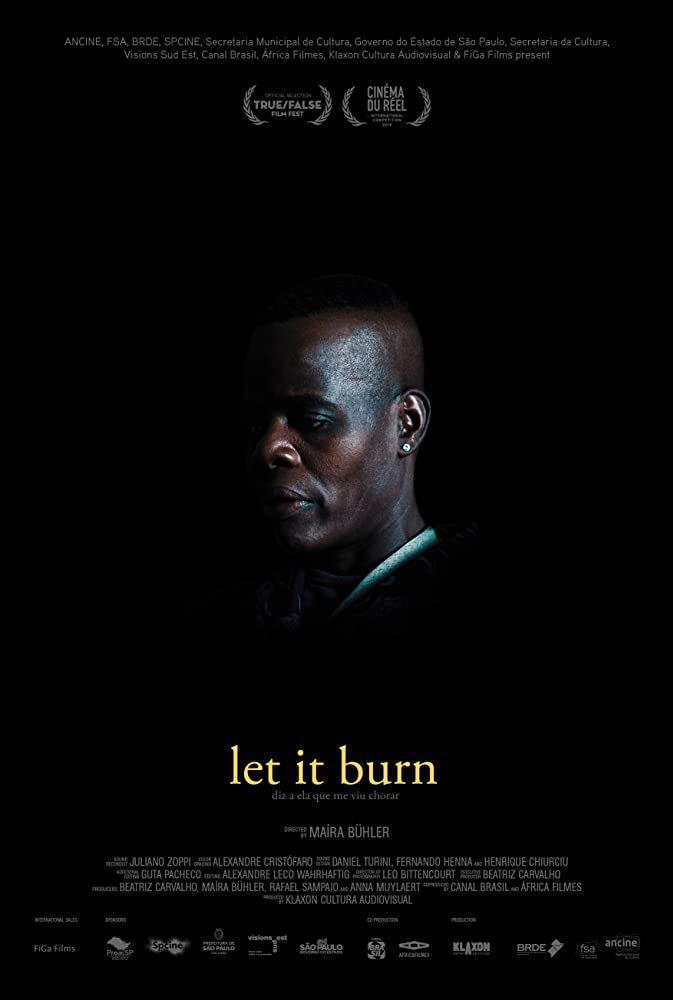 Let it burn - Documentaire (2019)