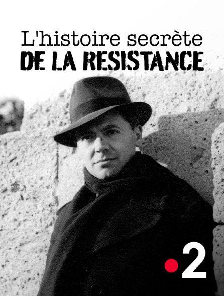 L'histoire secrète de la résistance - Documentaire (2021)