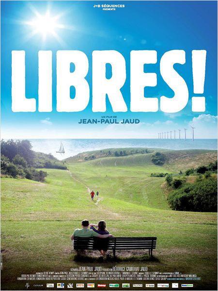 Libres ! - Documentaire (2015)