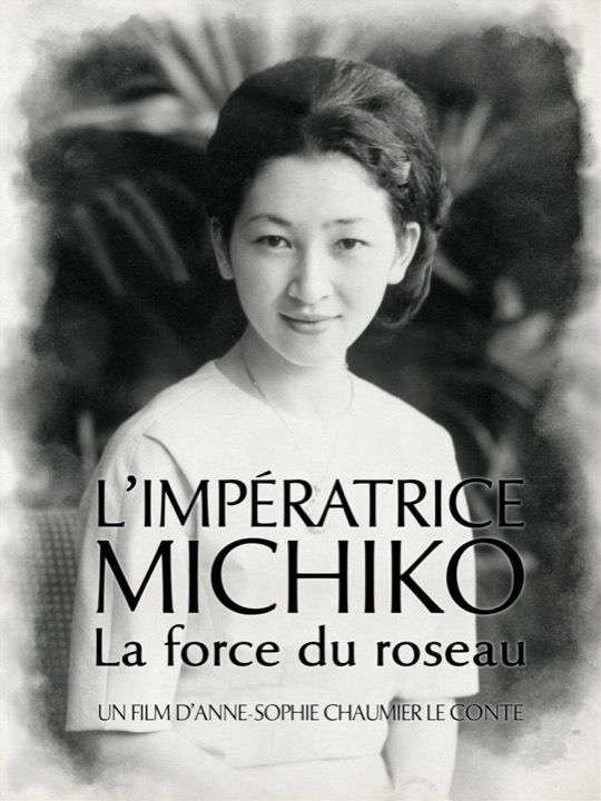 L'impératrice Michiko, la force du roseau - Documentaire (2021)