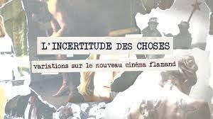 L'incertitude des Choses - Documentaire (2013)