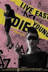 Live East Die Young - Film (2012)