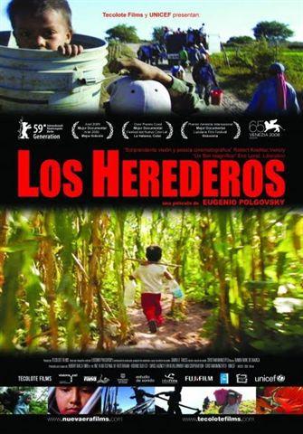 Los Herederos - Les Enfants héritiers - Documentaire (2008)
