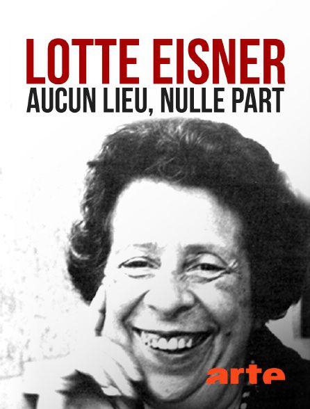 Lotte Eisner - Par amour du cinéma - Documentaire (2021)