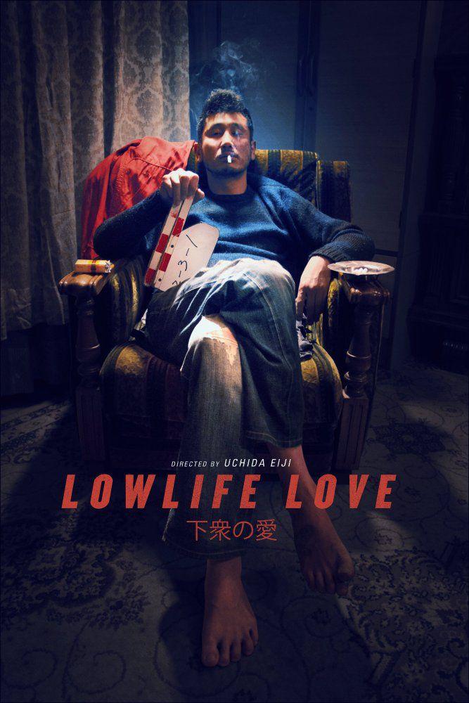 Lowlife Love - Film (2016)