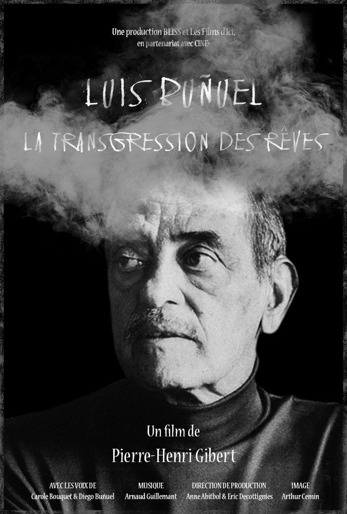 Luis Buñuel, la transgression des rêves - Documentaire (2018)