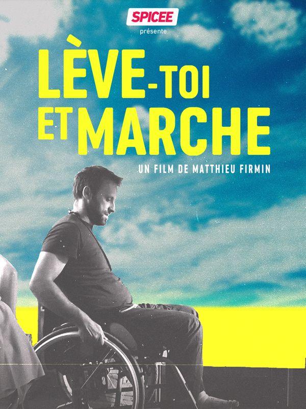 Lève-toi et marche - Documentaire (2016)