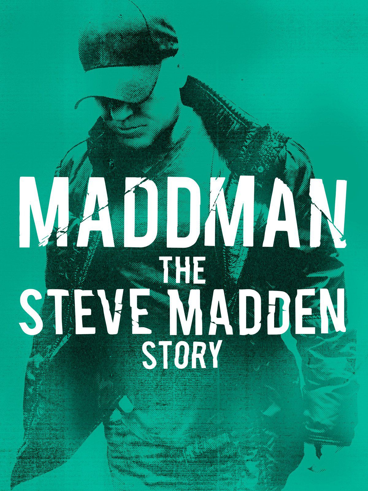 Maddman : The Steven Madden story - Documentaire (2017)
