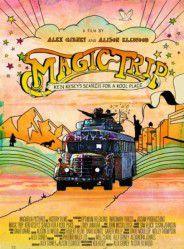 Magic Trip - Documentaire (2011)