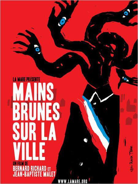 Mains brunes sur la ville - Documentaire (2012)