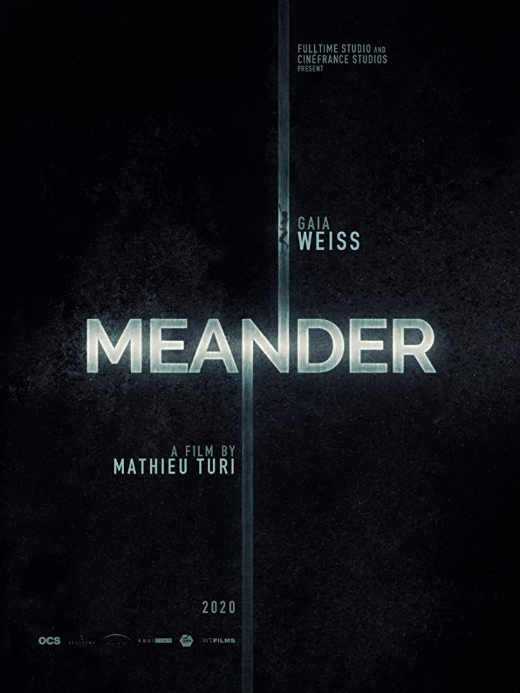Méandre - Film (2021)