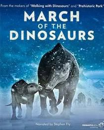 March of the Dinosaurs - Documentaire (2011)