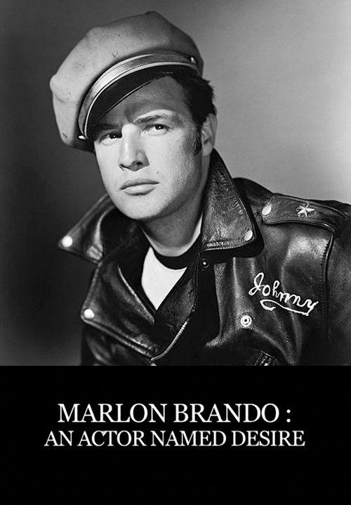 Marlon Brando, un acteur nommé désir - Documentaire (2014)