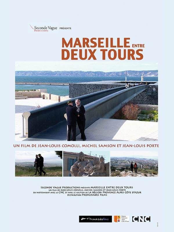 Marseille entre deux tours - Documentaire (2016)