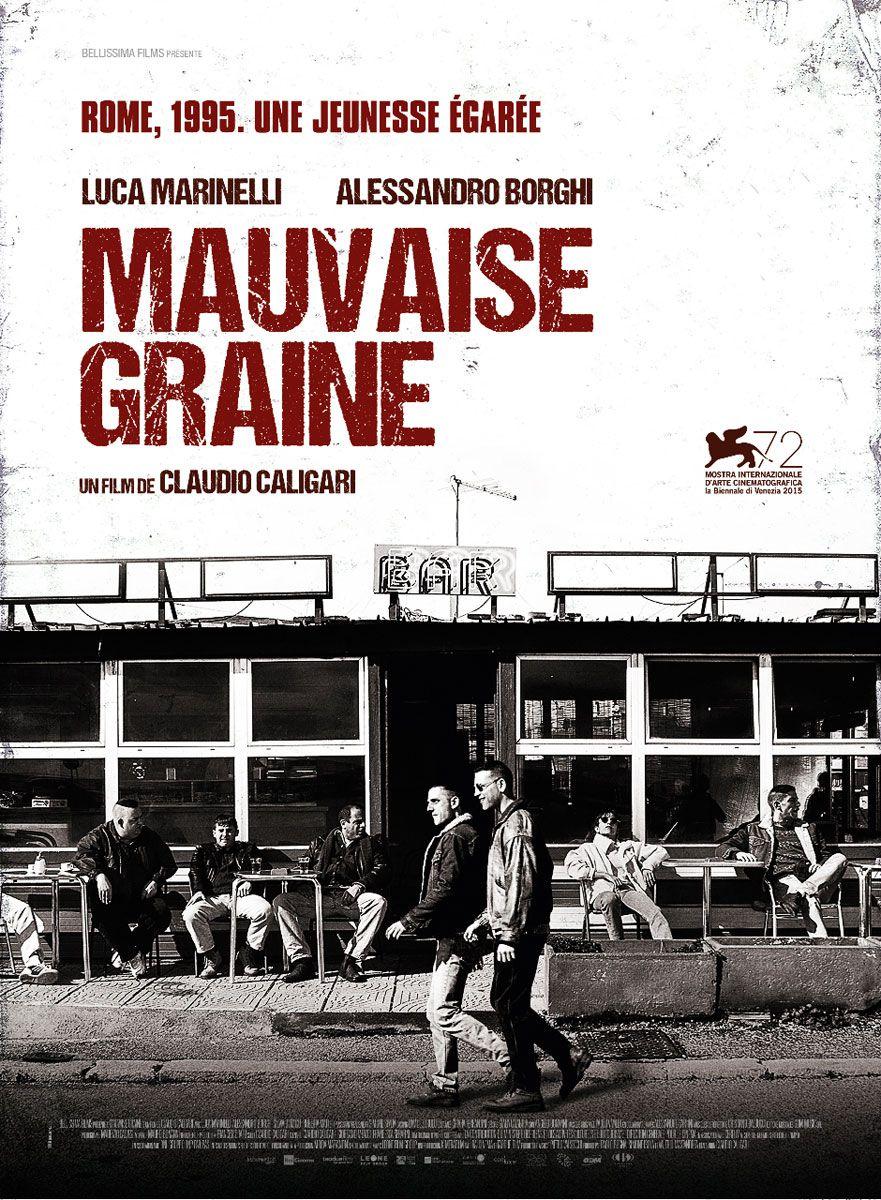 Mauvaise Graine - Film (2015)