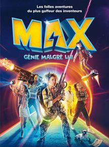 Max, Génie Malgré Lui - Film (2018)