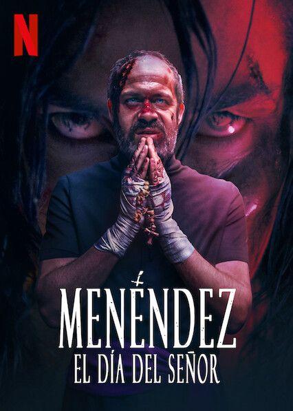 Menéndez : El día del Señor - Film (2020)