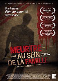 Meurtre au sein de la famille - Documentaire (2011)