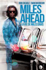 Miles Ahead - La vie de Miles Davis - Film (2016)