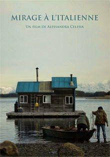 Mirage à l'italienne - Documentaire (2012)