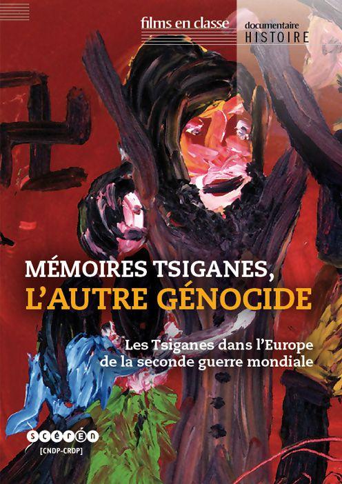 Mémoires tsiganes, l'autre génocide - Documentaire (2011)