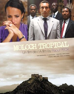Moloch Tropical - Film (2010)