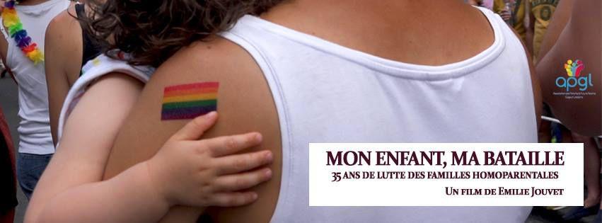 Mon enfant, ma bataille. 35 ans de lutte des familles homoparentales - Documentaire (2019)