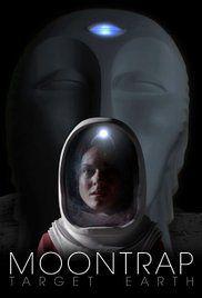 Moontrap Target Earth - Film (2017)