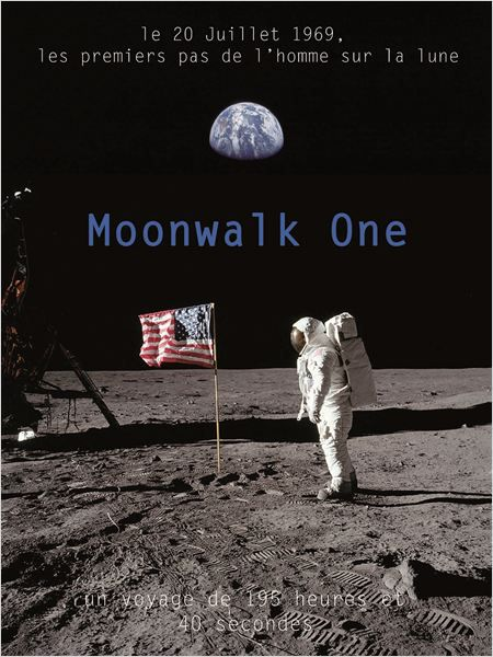 Moonwalk One - Documentaire (2014)