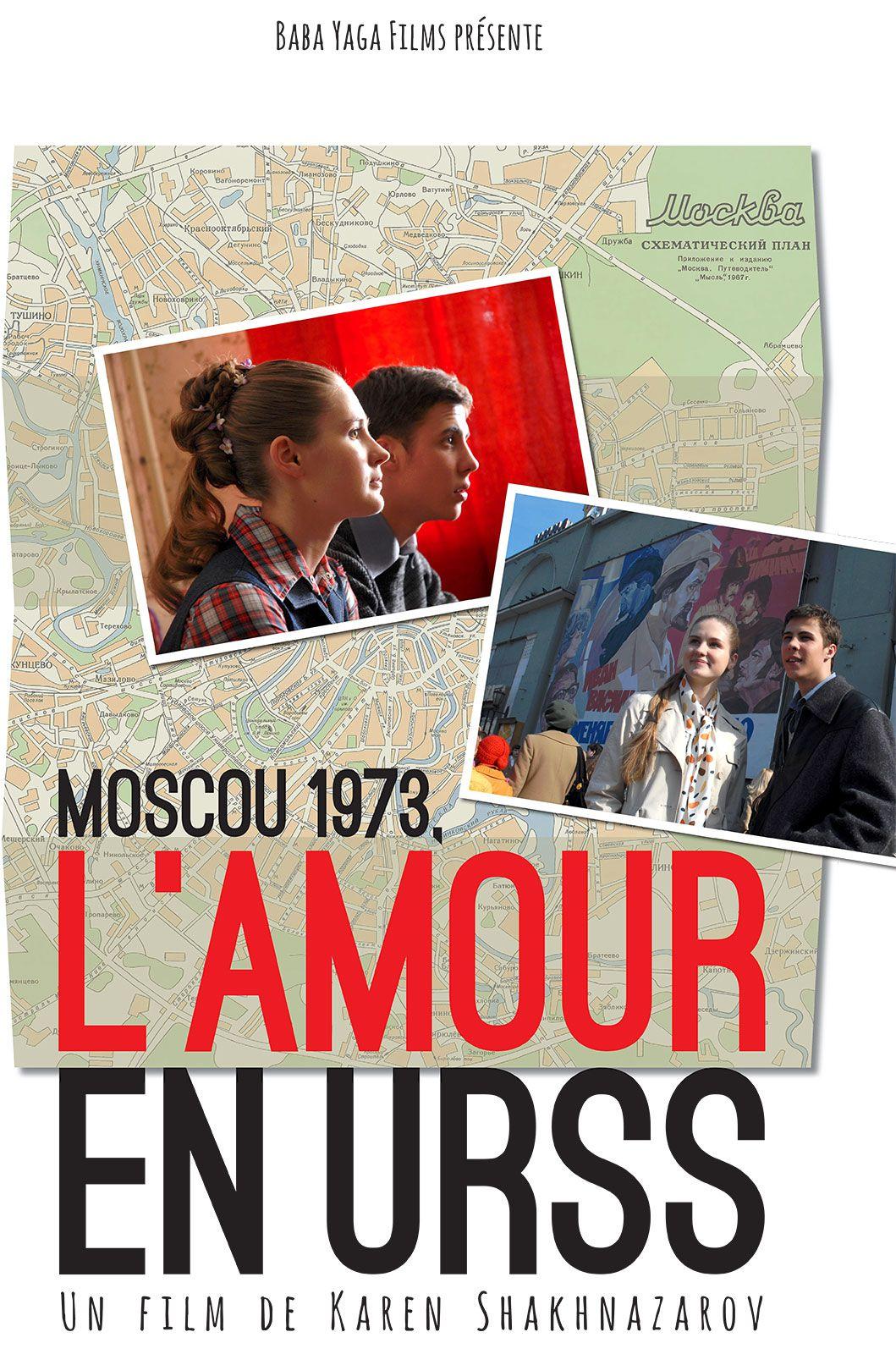 Moscou 1973 - L'Amour en URSS - Film (2014)