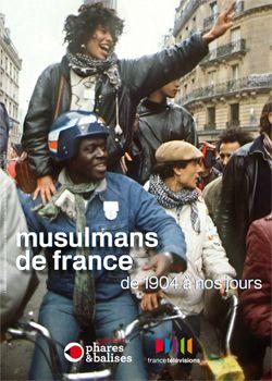 Musulmans de France - Documentaire (2010)