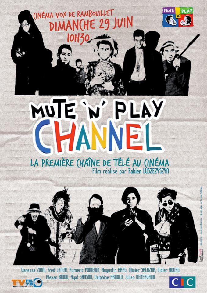 Mute 'n' Play Channel - Film (2014)