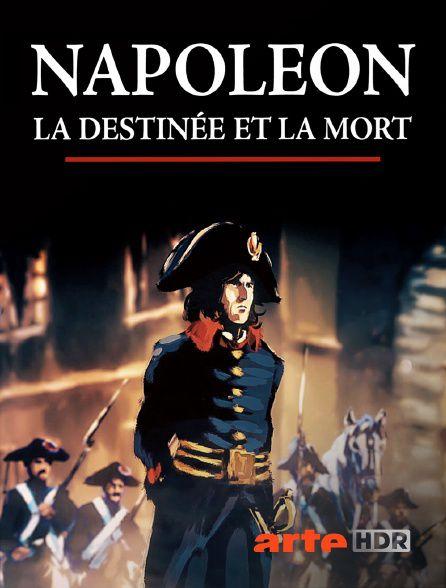 Napoléon, la destinée et la mort - Documentaire (2021)