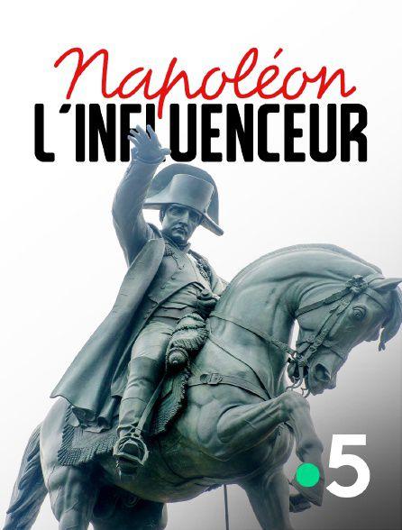 Napoléon l'influenceur - Documentaire (2021)