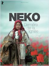 Neko, Dernière de la lignée - Film (2011)