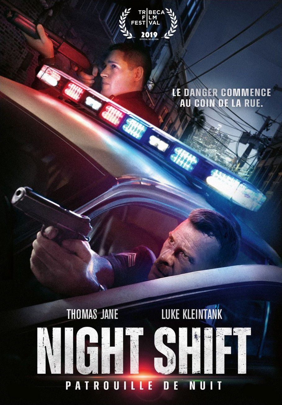 Night Shift - Patrouille de nuit - Film (2019)