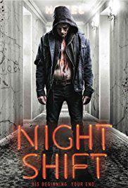 Nightshift - Film (2018)
