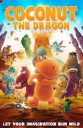 Noix de coco, le petit dragon - Long-métrage d'animation (2014)