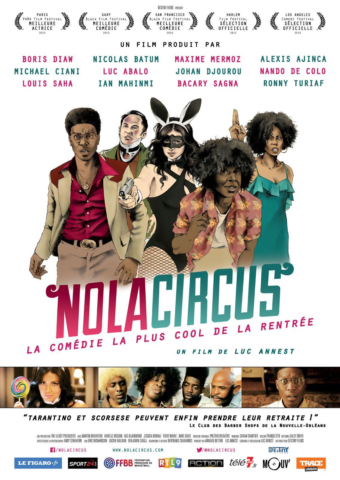 Nola Circus - Film (2016)