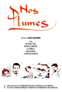 Nos plumes - Documentaire (2016)