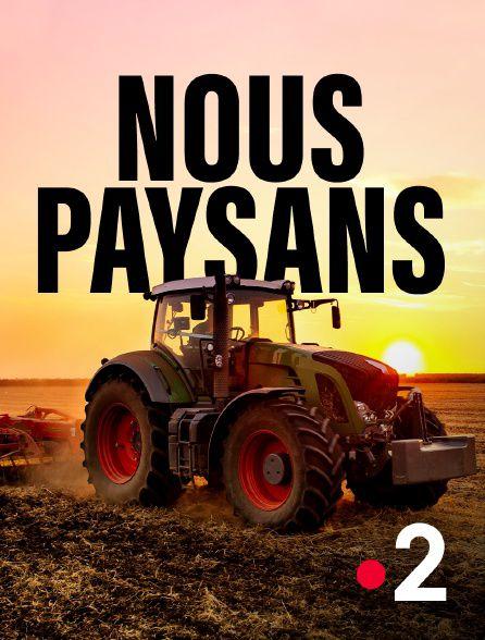 Nous paysans - Documentaire (2021)