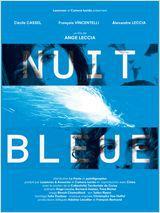 Nuit Bleue - Film (2008)