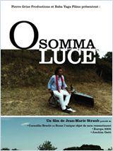 O Somma Luce - Film (2011)