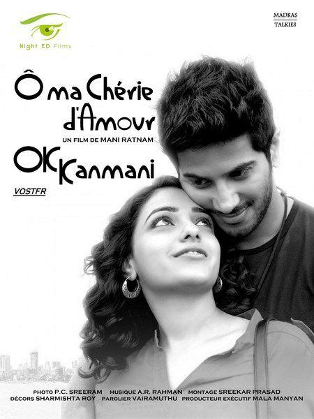 Ok Kanmani - Ô ma chérie d'amour - Film (2015)