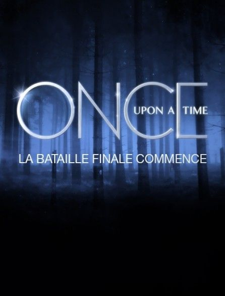 Once Upon a Time : La bataille finale commence - Documentaire (2018)